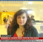 Adevărul – Decizie cutremurătoare în justiţia din Finlanda: româncă trimisă la închisoare pentru defăimarea autorităţilor care i-au luat copiii în urmă cu doiani